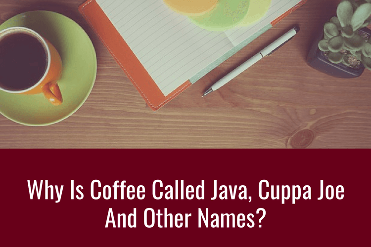 Why Is Coffee Called Java