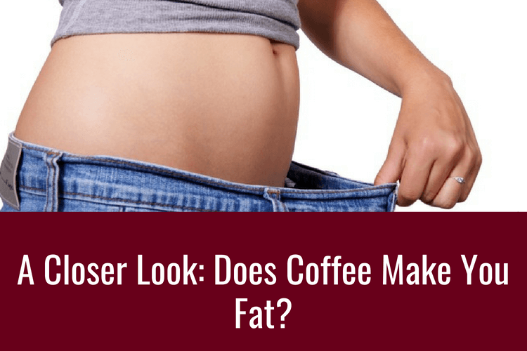 does coffee make you fat